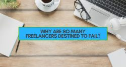 Why are so many freelancers destined to fail?
